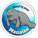 Stand By Your Manatee
