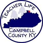 Teacher Life Campbell County KY