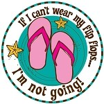 If I can't wear my flip flops...